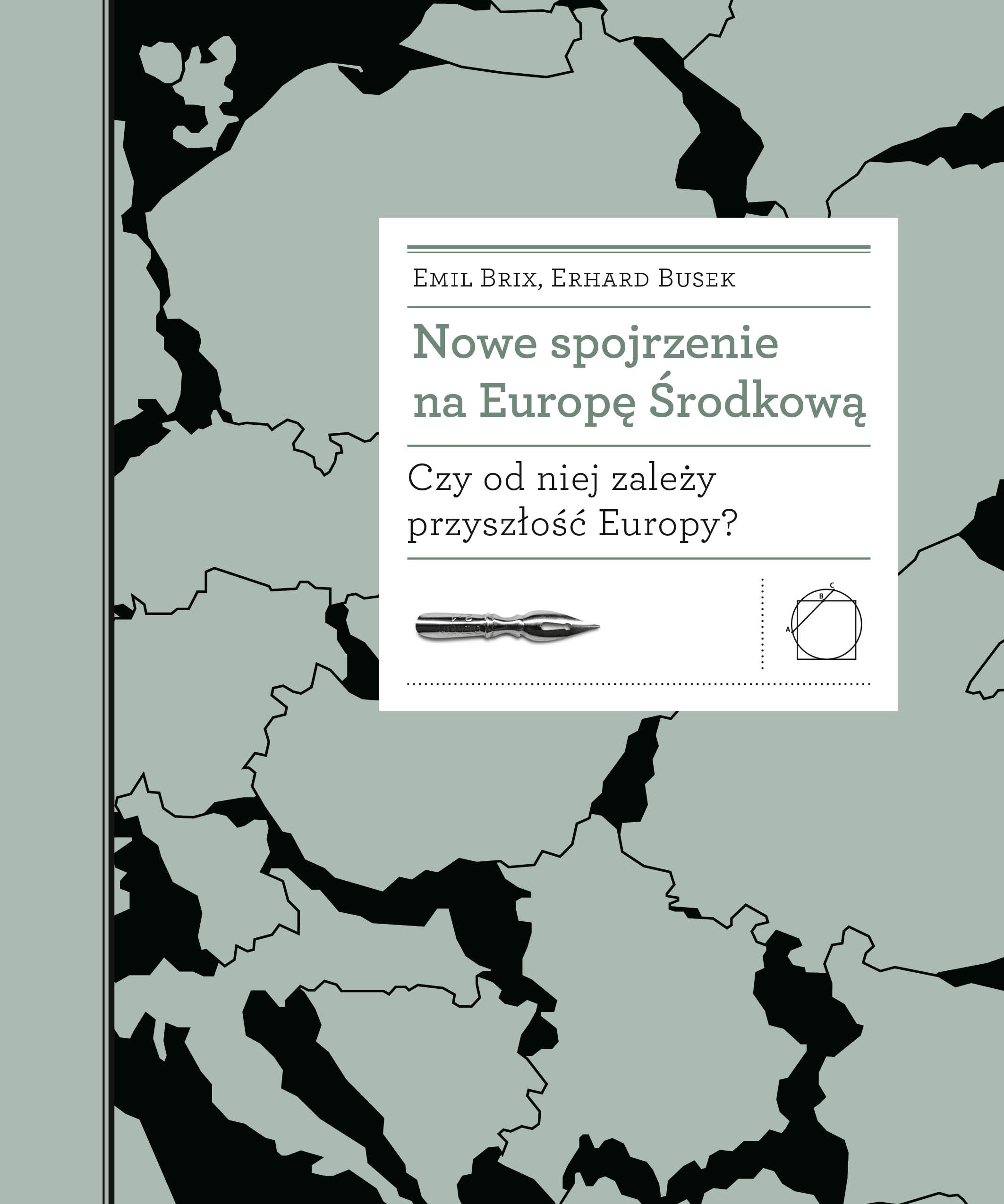 <i>Mitteleuropa Revisited. Does the future of Europe depend on it?</i>