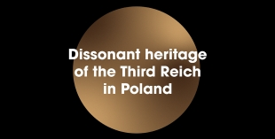 Dissonant heritage of the Third Reich in Poland banner