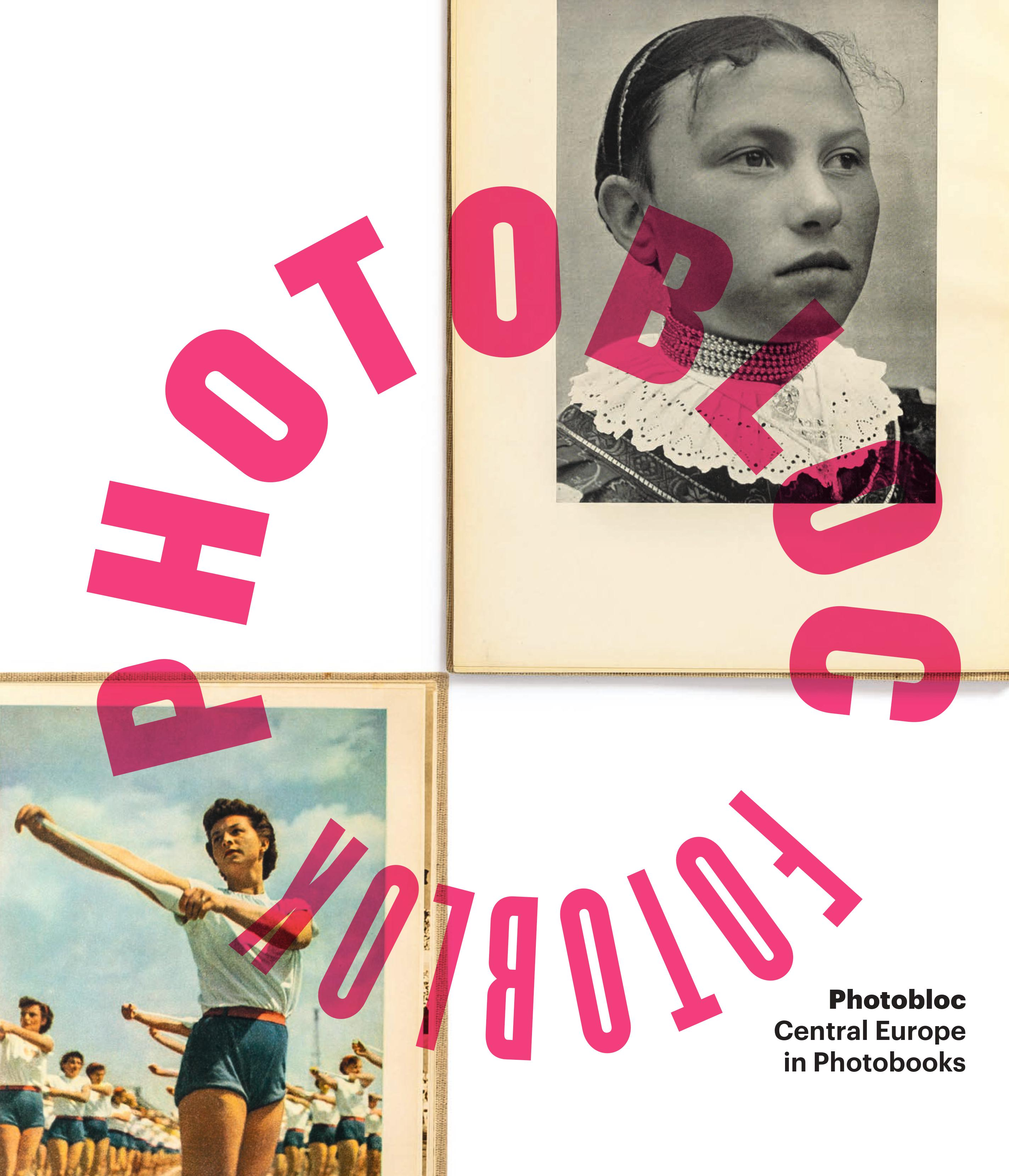 Photobloc. Central Europe in Photobooks