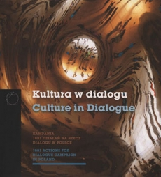 Culture in Dialogue. 1001 Actions for Dialogue Campaign