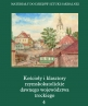 Roman Catholic Churches and Monasteries of the Former Trakai Voivodeship. Grodno Part IV, volume 4