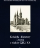 Churches and Monasteries of the 19th- and 20th-century Lviv. Part I, Vol. 12