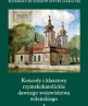 Roman Catholic Churches and Monasteries in the Former Vilnius Voivodeship. Part III, Vol. 3