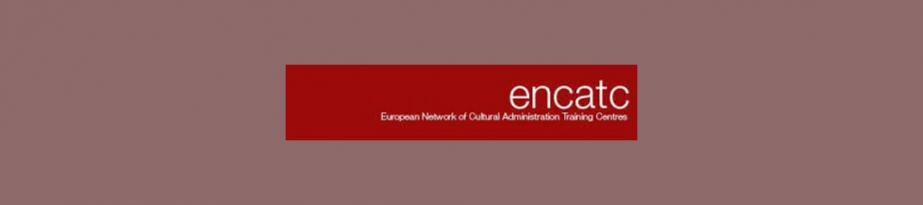 European Network of Cultural Administration Training Centres (ENCATC)